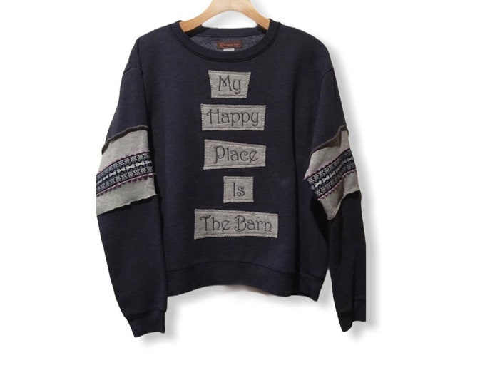 My Happy Place is The Barn! Sz L