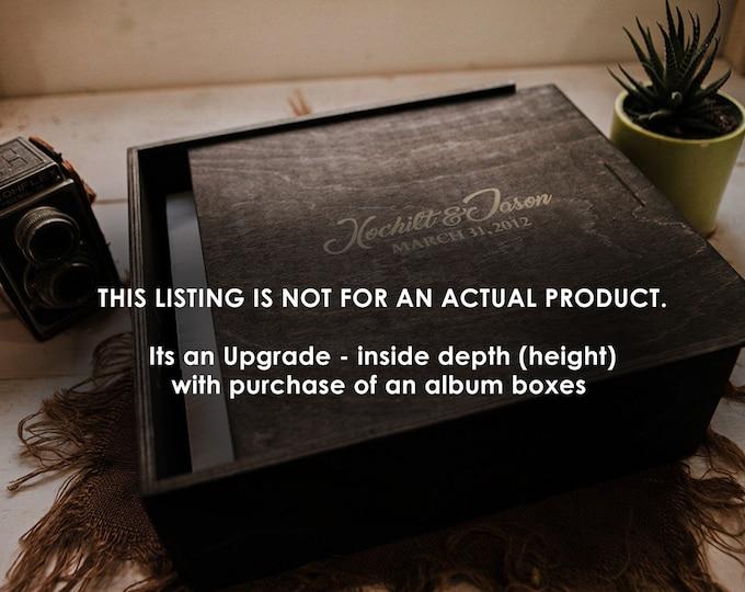 Upgrade - inside depth (height) - for album boxes