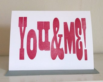 You & Me! Wood Type Letterpress Valentines Card, Valentine Card Him, Valentines Day Card, Wedding Card, Engagement Card, Anniversary Card