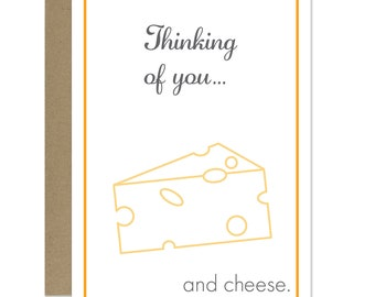 Funny Thinking of You Card - Just Because Card - Cheese