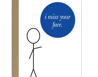 Funny Miss You Card, I Miss Your Face Card - Stick Man Card