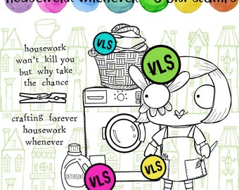 Housework whenever -  7 digi stamp bundle in jpg and png files