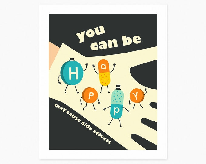 YOU CAN Be HAPPY (Fine Art Print) Colorful, Drug Poster Pop Art by Jazzberry Blue