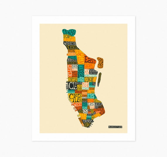MANHATTAN NEIGHBORHOODS MAP (Fine Art Print) New York Typography on manhattan bus routes, new york city street grid map, manhattan tv series, manhattan midtown, new york times square hotel map, new york city 1860 map, san francisco tenderloin area map, new york city walking map, manhattan areas, lower east side new york map, new york city times square map, manhattan financial district skyline, manhattan jewelry heist, manhattan satellite, manhattan tumblr, new jersey and staten island map, central park map, new york city boroughs map, manhattan spring, westchester county new york zip code map,