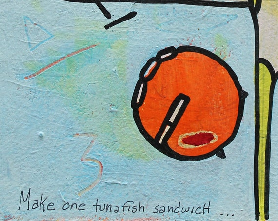 "Handpainted on Cotton Paper ""One tuna sandwich"""