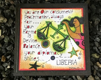 Liberia. - Artful Zodiac Drink Coaster -by- Carrie Disrud
