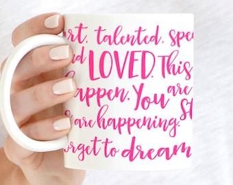 Quote Mug Wrap, You're Smart Mug, You're Talented Mug, You're Beautiful Mug, You're Strong Mug You're Unstoppable Mug You're Interesting Mug