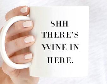 Vin de tasse, cadeau pour maman, cadeau pour elle, tasse à café, tasse en céramique, vin du chut il y a en ici, une tasse de café, Funny Mug, tasse de vin