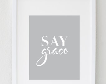 Saying Grace Kitchen Wall Art, Kitchen Wall Decor Poster, Say Grace Dining Room Wall Art, Motivational Kitchen Decor, Dining Room Decor
