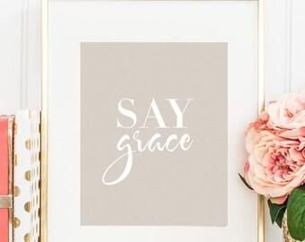 Say Grace Kitchen Wall Art, Saying Grace Kitchen Wall Decor Print, Motivational Dining Room Wall Art, Dining Room Decor, Kitchen Decor