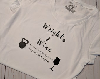WEIGHTS & WINE because punching people is frown upon shirt