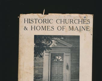 "vintage book, ""Historic Churches and Homes of Maine"", 1937"