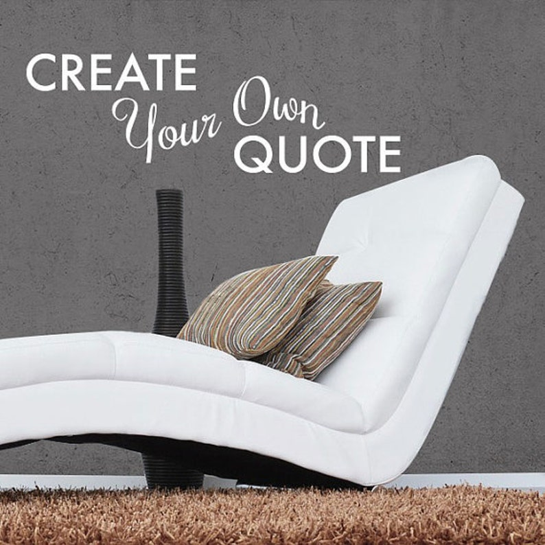 create your own quote personalized wall quote sticker wall   etsy