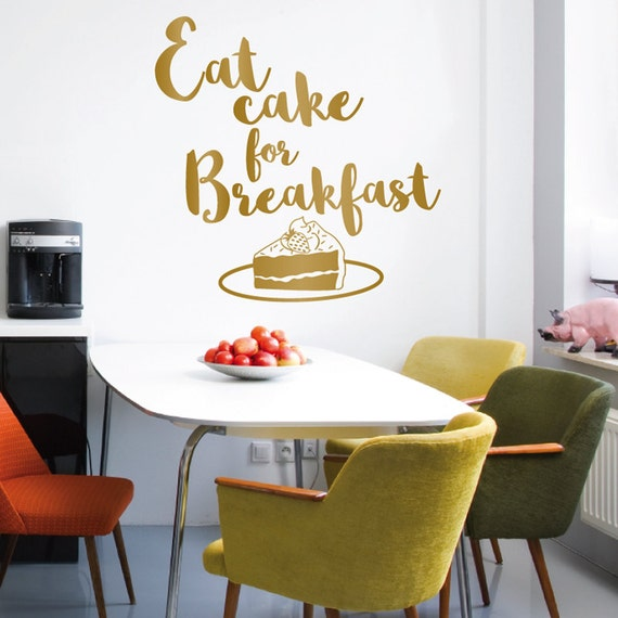 eat cake for breakfast quote wall decal custom quote vinyl | etsy