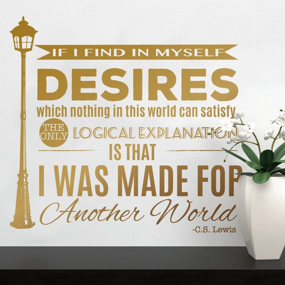 Made For Another World Cs Lewis Quote With Narnia Lamp Etsy
