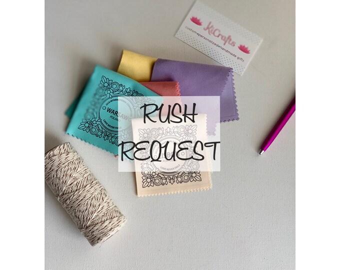 RUSH Request