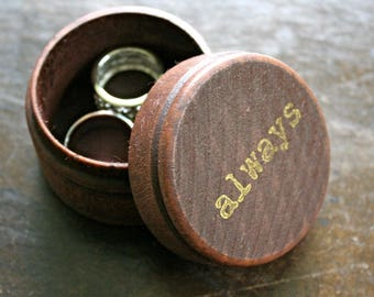 """Wedding ring box, rustic wooden ring box, ring bearer accessory, ring warming, small round ring box, """"always"""" design in gold, ceremony decor"""