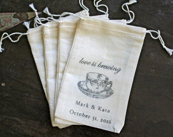 Personalized Tea Favor Bags for Wedding, Shower, Engagement Party - Love is Brewing, Bridal tea, cloth favor bag, tea gifts for guests