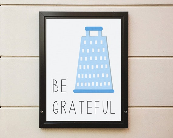 Be Grateful Kitchen Art Digital Printable Various Sizes