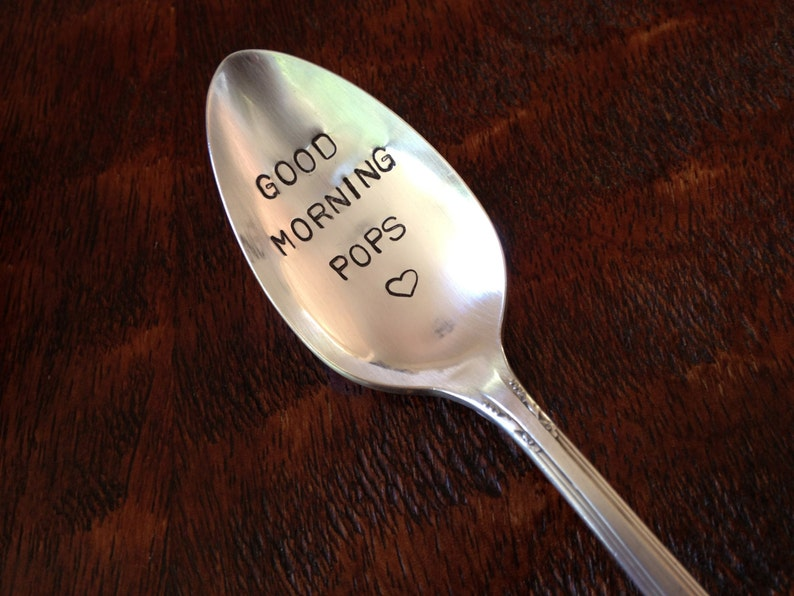 Good Morning Pops   recycled silverware Hand Stamped Personalized Vintage