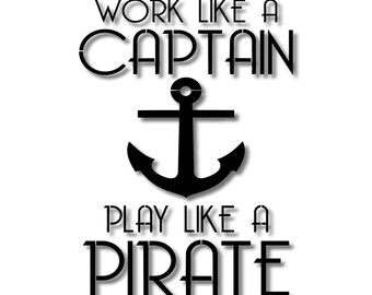 Work Like a Captain Play Like a Pirate Stencil // wood sign // wall decor // painting // craft