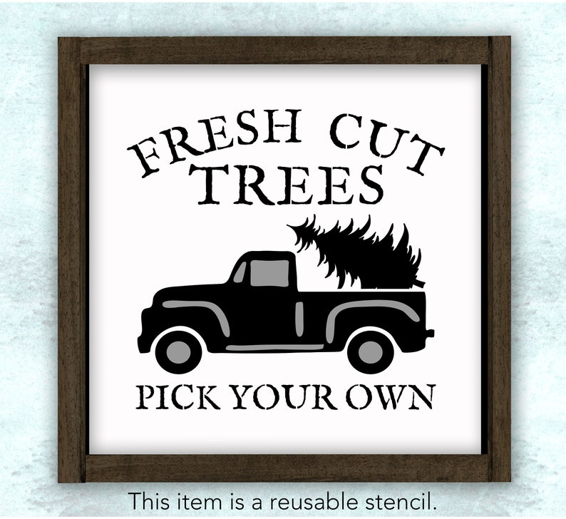 Fresh Cut Trees Pick Your Own Vintage Truck Stencil // image 1