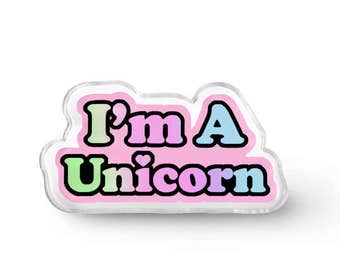 I'm A Unicorn Pin - Fairy Kei Aesthetic Pastel Rainbow Unicorn Pastel Grunge Lapel Pin