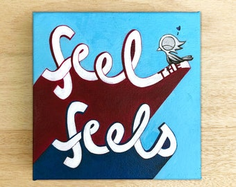 Feel the Feels - Dream Bird Painting - 6x6 - Acrylic On Canvas