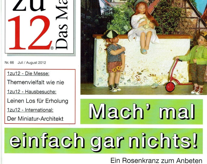 66-1zu12 The magazine, the magazine for miniatures and doll's houses, No. 66 July/August 2012, just don't do anything at all