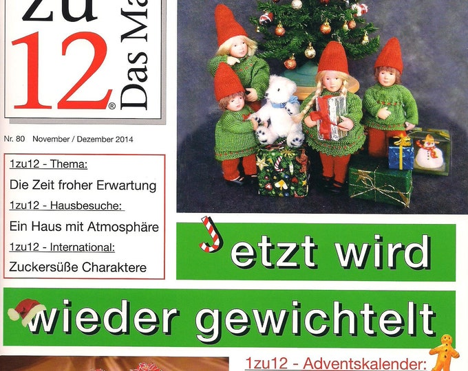 No. 80 November/December 2014, the magazine, the Journal of Miniatures and Doll houses, now is gewichtelt again,