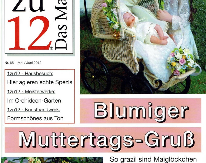 65-1zu12 The magazine, the magazine for miniatures and doll's houses, No. 65 May/June 2012, Blumly Mother's Day greeting