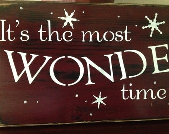 It's the most wonderful time of the year, 24 in  holiday decor, christmas signs, wood primitive ,  winter, snow, snowflakes, cold outside,