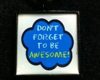 Bookish necklace: 'Don't forget to be awesome' - John Green - The Fault in Our Stars