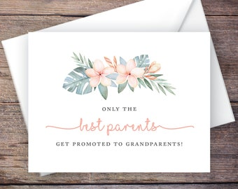 Printable Only the Best Parents Get Promoted to Grandparents Pregnancy Announcement - Tropical Flowers - Instant Download Card –Kalea