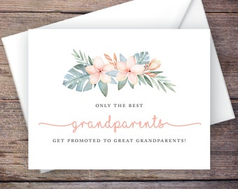 Printable Only the Best Grandparents Get Promoted to Great Grandparents Pregnancy Announcement, Tropical Flowers, Instant Download –Kalea