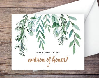 Greenery Will You Be My Matron of Honor Card, Printable, Instant Download Greeting Card, Will You Be My Bridesmaid, Wedding Card - Delilah