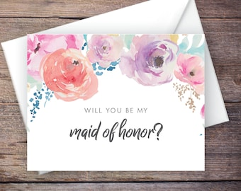 Printable Will You Be My Maid of Honor Card, Flowers, Floral, Instant Download Card, Will You Be My Bridesmaid, Wedding Card – Haven
