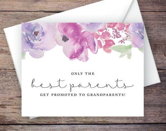 Only the Best Parents Get Promoted to Grandparents Pregnancy Announcement, Script, Flowers, Digital File Instant Download Card - SADIE