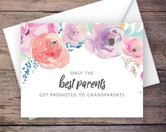 Printable Only the Best Parents Get Promoted to Grandparents Pregnancy Announcement, Watercolor Flowers, Instant Download Card –Haven