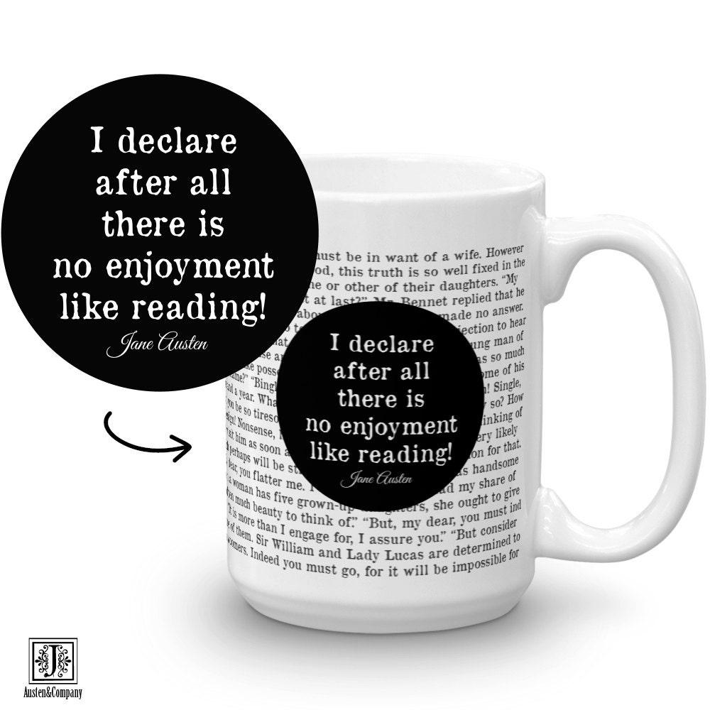 Jane Austen Mug Pride and Prejudice Gifts for Readers Book Quote Book Coffee Mug Gift for Book Lover Writer Gift Mug Book Nerd Gift