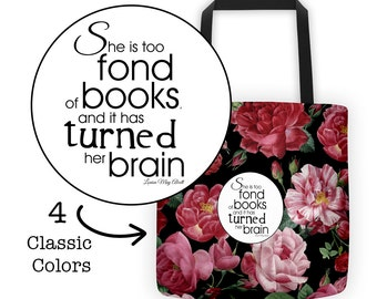 Literary Tote Bag // Books Turned Her Brain // Alcott Quote // Floral Tote // Gift for Her // Book Lover Gift // Teacher Tote Bag // Pink