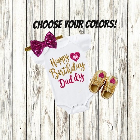 Dad Birthday Gift Daddy Birthday Clothes Baby Girl Etsy