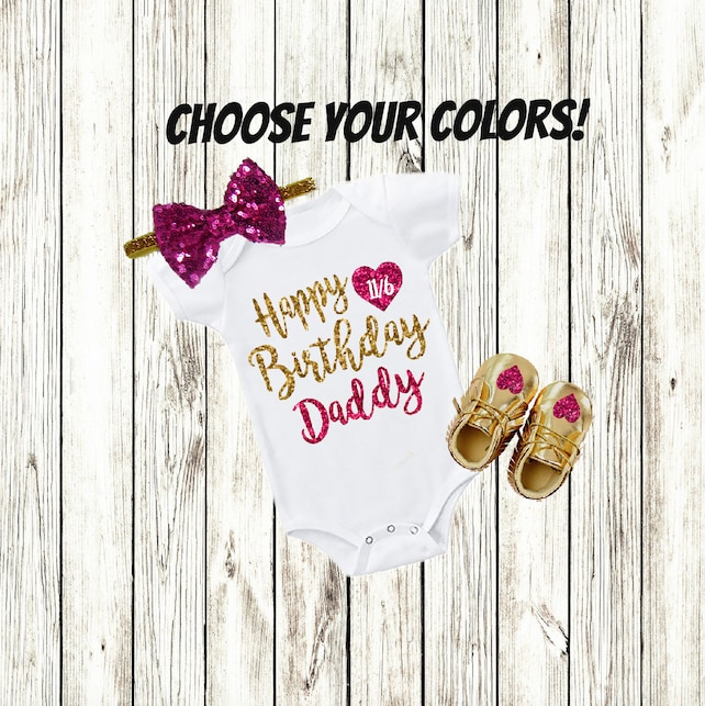 Dad Birthday Gift Daddy Clothes Baby Girl