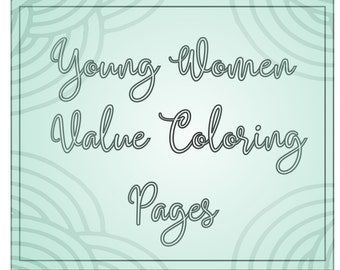 LDS Young Women Value Coloring Sheets