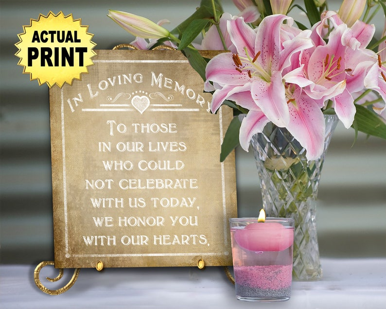 PRINTED In Loving Memory Wedding Signage wedding print Memory table sign Rustic wedding Memorial wedding sign Wedding memorial sign