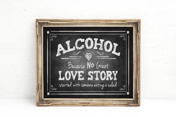Chalkboard Wedding Bar Sign | PRINTED Wedding Sign, Alcohol because no LOVE STORY, Alcohol Wedding sign, Rustic Bar Sign, Barn Wedding Decor