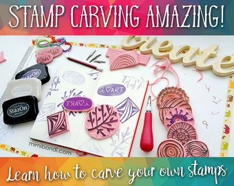 Stamp Carving Amazing! Learn to carve your own stamps! Beginner Workshop with Mimi Bondi