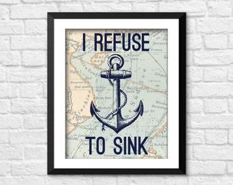 I refuse to sink print, nautical nursery decor, Nautical Art Print, Vintage Nautical Art,  Ocean Sea Print,  refuse to sink decor, A-1088
