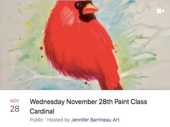 Wednesday November 28th 1:00 pm Paint Class Cardinal