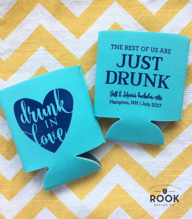 bachelorette drunk in love can cooler Drunk in Love can coolers The Rest of us are just drunk can beer Joint bachelor bachelorette coolie